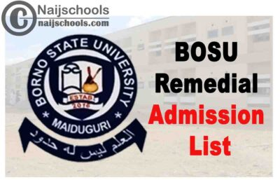 Borno State University (BOSU) First Batch Remedial Programme Admission List for 2020/2021 Academic Session | CHECK NOW