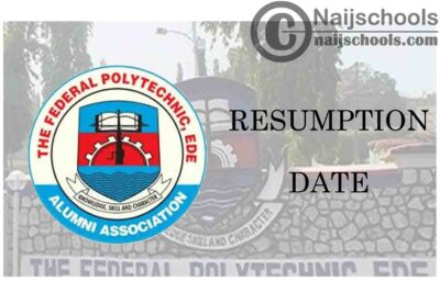 Federal Polytechnic Ede (EDEPOLY) 2021 Resumption Date for Second Semester 2019/2020 Academic Session | CHECK NOW