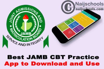 Top 5 Best JAMB CBT Practice App to Download and Use for Free in 2021   No. 3 is Top Notch