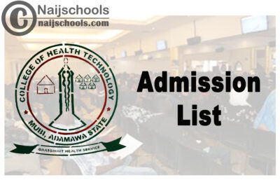 College of Health Technology Mubi Admission List for 2020/2021 Academic Session | CHECK NOW