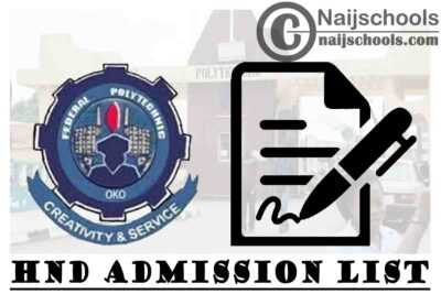 Federal Polytechnic Oko (OKOPOLY) HND Admission List for 2020/2021 Academic Session | CHECK NOW