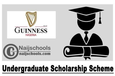 Guinness Nigeria Undergraduate Scholarship Scheme 2020 for Young Nigerian Students | APPLY NOW