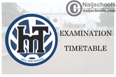 Institute of Management Technology (IMT) Enugu NDI AND HNDI First Semester Examination Timetable for 2019/2020 Academic Session | CHECK NOW
