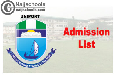 University of Port Harcourt (UNIPORT) School of Basic Studies Admission List for 2020/2021 Academic Session | CHECK NOW