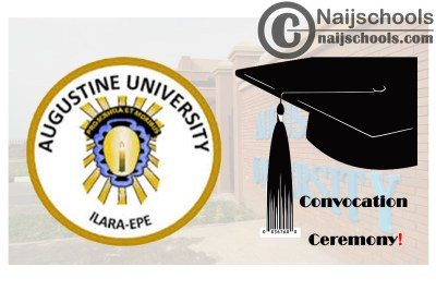 Augustine University 2nd Convocation Ceremony Programme Schedule | CHECK NOW