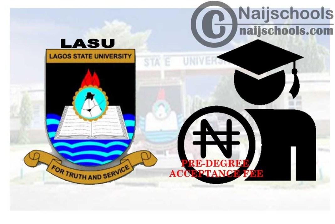 Lagos State University (LASU) Pre-Degree Acceptance Fee ...