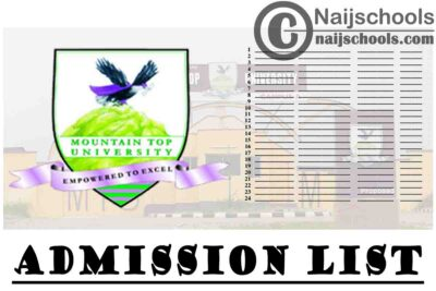 Mountain Top University (MTU) First, Second, Third, Fourth, Fifth & Sixth Batch Admission List for 2020/2021 Academic Session   CHECK NOW