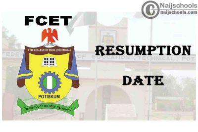 Federal College of Education (Technical) (FCET) Potiskum 2021 Resumption Date of Academic Activities | CHECK NOW