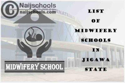 Full List of Accredited Midwifery Schools in Jigawa State Nigeria