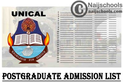 """The University of Calabar in short """"UNICAL"""" 1st, 2nd & 3rd Batch Postgraduate Admission List for 2019/2020 Academic Session have been released."""