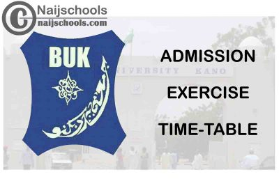 Bayero University Kano (BUK) Proposed Admission Exercise Time-table for 2020/2021 Academic Session | CHECK NOW