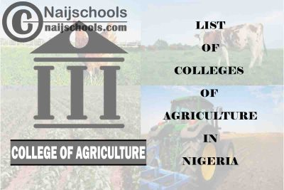 Full List of NBTE Accredited & Approved Colleges of Agriculture in Nigeria