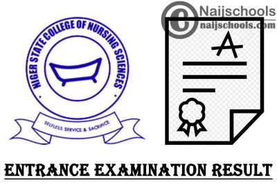 Niger State College of Nursing Sciences Entrance Examination Result & Interview Date for 2020/2021 Academic Session   APPLY NOW