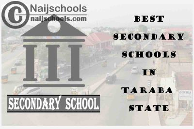 14 of the Best Secondary Schools to Attend in Taraba State Nigeria   No. 7's the Best