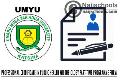 UMYU 2021 Professional Certificate in Public Health Microbiology Part-Time Programme Form (Batch 5)   APPLY NOW