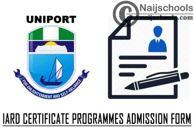 UNIPORT 2020/2021 Institute of Agricultural Research and Development (IARD) Certificate Programmes Admission Form   APPLY NOW