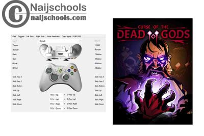 Curse of the Dead Gods X360ce Settings for Any PC Gamepad Controller | TESTED & WORKING