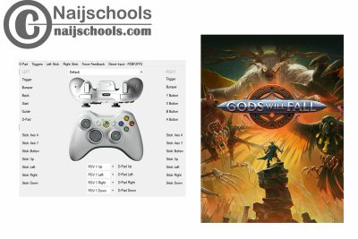 Gods Will Fall X360ce Settings for Any PC GamePad Controller | TESTED & WORKING