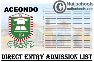 Adeyemi College of Education Ondo (ACEONDO) 2020/2021 Direct Entry 1st & 2nd Batch Admission List | CHECK NOW