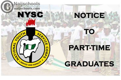 National Youth Service Corps (NYSC) 2021 Notice to Part-Time Graduates | CHECK NOW