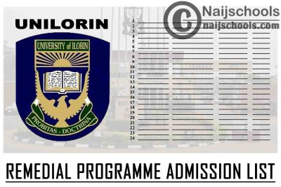 University of Illorin (UNILORIN) Remedial Programme Admission List for 2020/2021 Academic Session | CHECK NOW