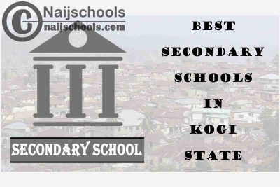 14 of the Best Secondary Schools to Attend in Kogi State Nigeria | No. 10's the Best