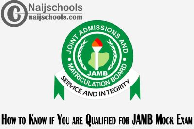 How to Know if You are Qualified or Eligible for the 2021 JAMB Mock CBT Examination