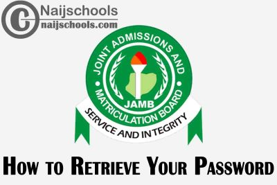 3 Sure Ways on How to Retrieve or Reset Your Lost JAMB Profile Password