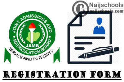JAMB Registration Form for 2021/2022 Academic Session is Finally Out | APPLY NOW