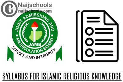 JAMB Syllabus for Islamic Religious Knowledge