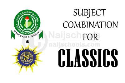 JAMB and WAEC (O'Level) Subject Combination for Classics
