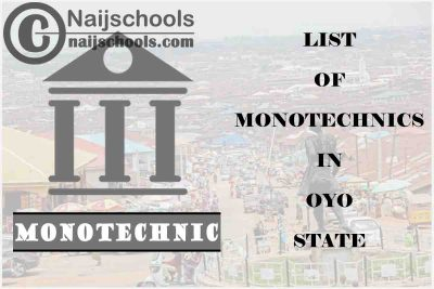 Full List of Accredited Monotechnics in Oyo State Nigeria