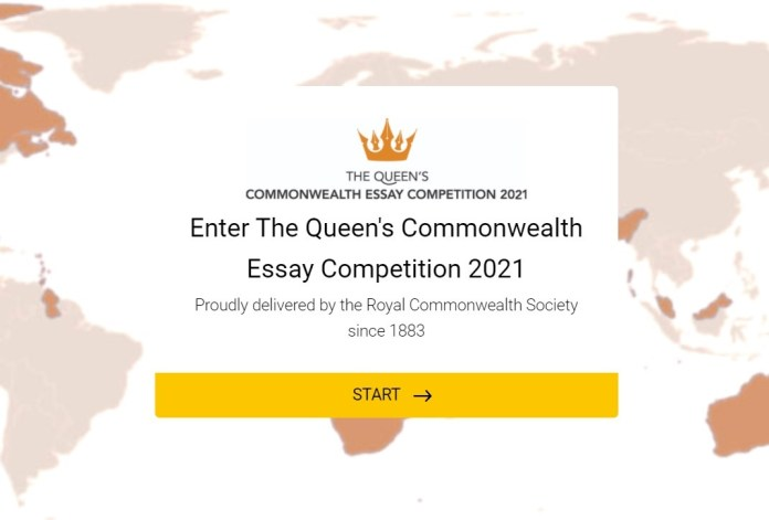 May be an image of text that says 'THE QUEEN'S COMMONWEALTH ESSAY COMPETITION 2021 Enter The Queen's Commonwealth Essay Competition 2021 Proudly delivered by the Royal Commonwealth Society since 1883 START'