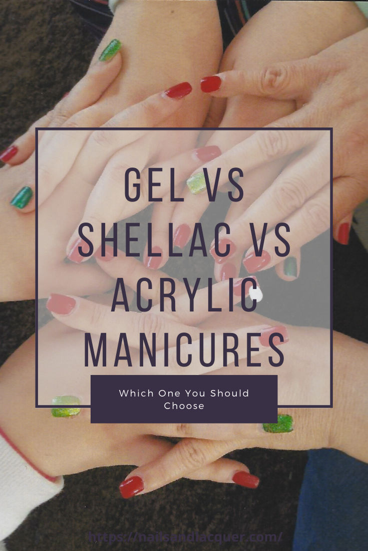 Gel vs Shellac Vs Acrylic Which One To Choose