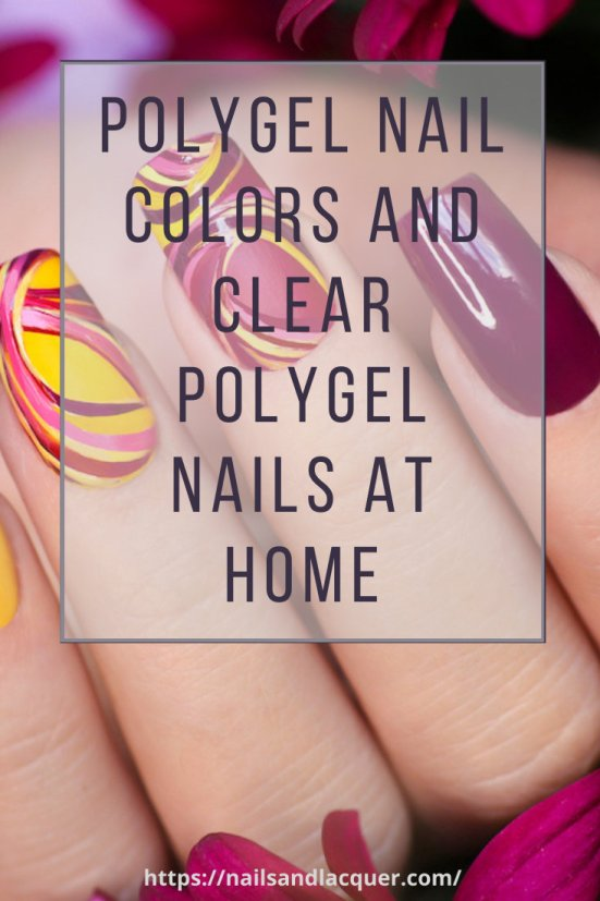 Polygel Nail Colors And Clear Polygel Nails