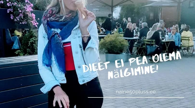 Dieet. Tervis. Toit, trend. Dieet kui elustiil. 7 peamist viga dieedi pidamisel ja kuidas neid vältida. Kaalu alandamine. Heivi Herne blogi naine 50 pluss
