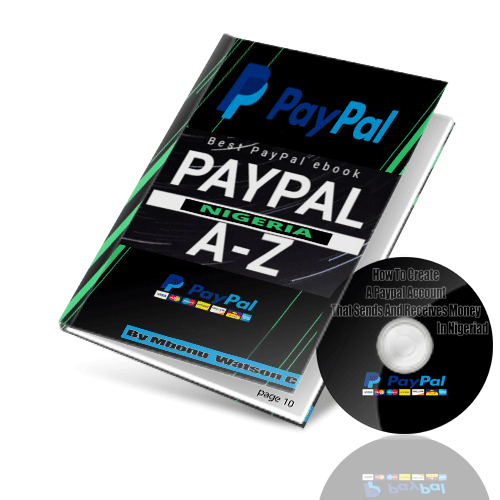 How To Create A Paypal Account That Sends And Receives Money In Nigeria