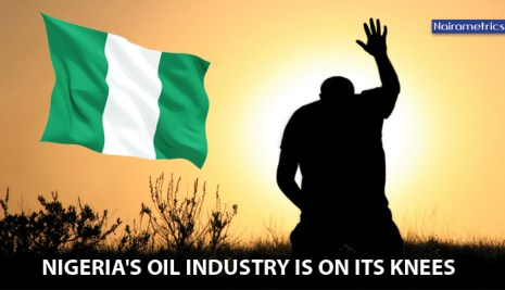 Analysis: Nigeria's Oil Industry Is On Its Knees….Begging