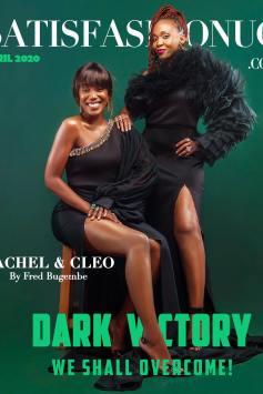 Rachel K and Cleopatra Koheirwe Graces Satisfashion UG's April Cover Magazine