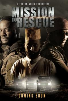 Mission To Rescue Kenyan First Ever Military Action Movie