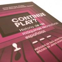 """Continue Play? El libro sobre las recreativas españolas. Los """"marcianitos"""" más patrios"""