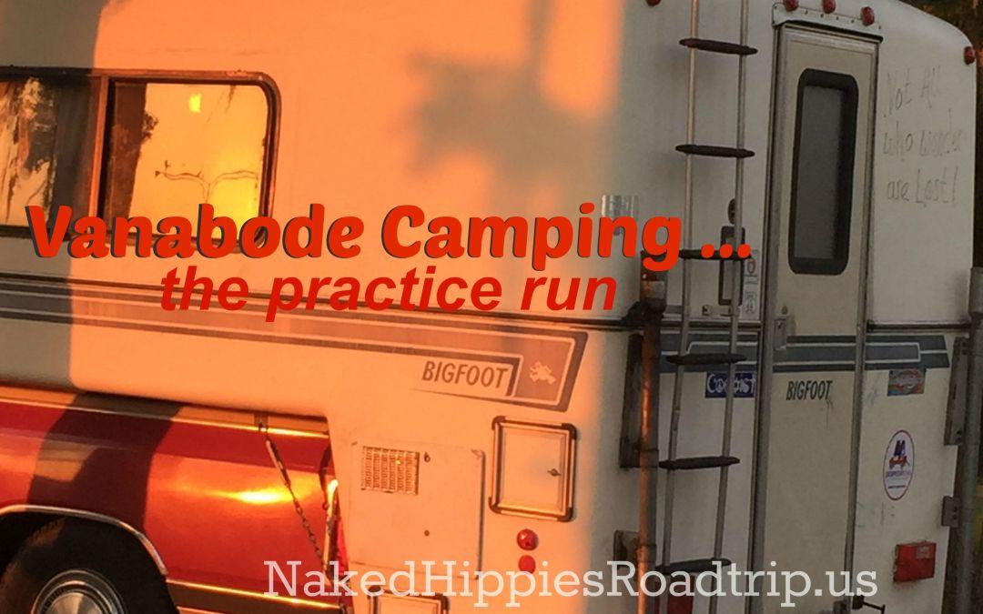 Vanabode Camping Practice Run