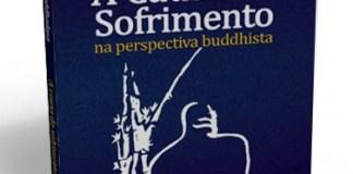 Livro : A Causa do Sofrimento na perspectiva budista