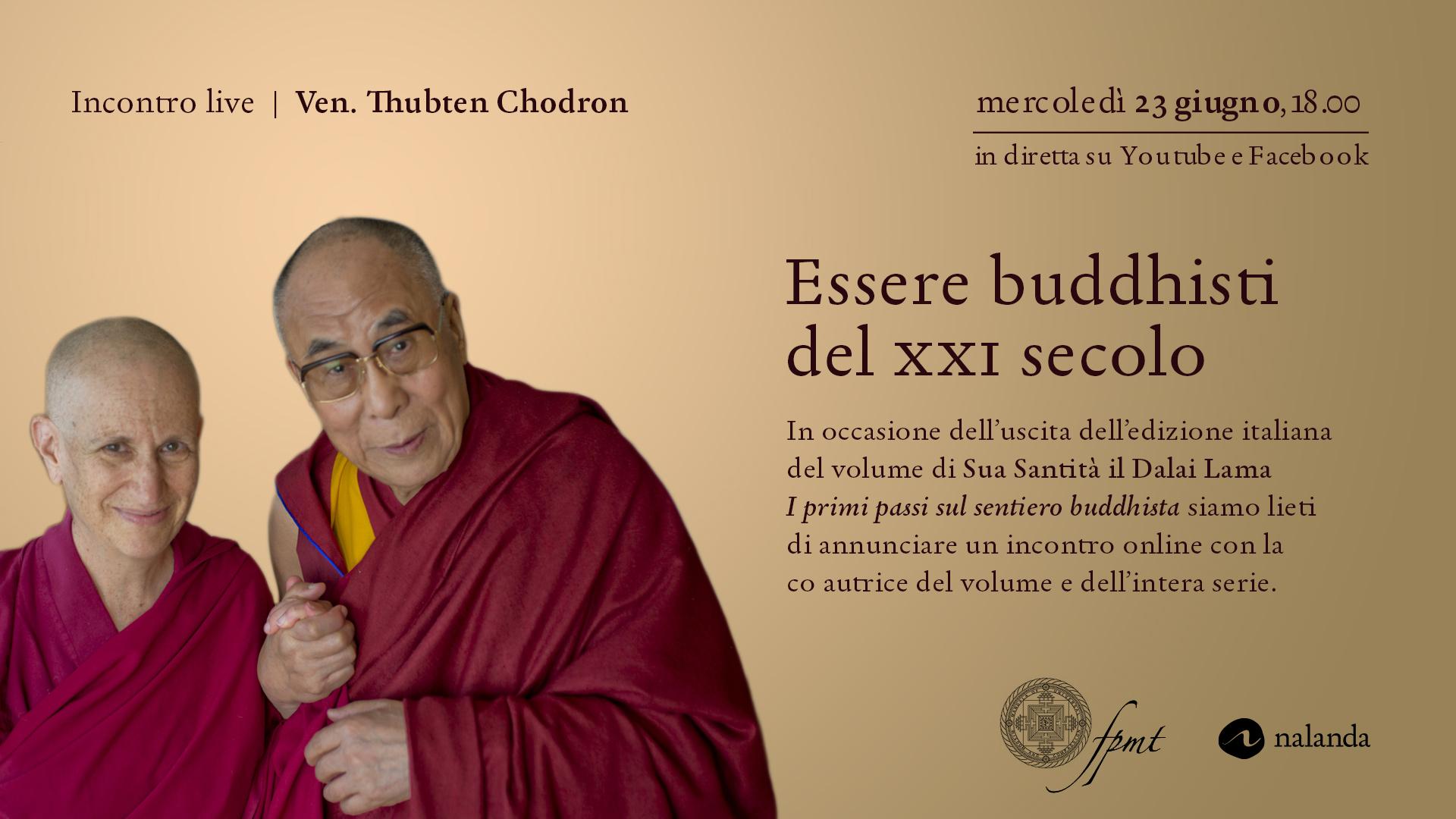 Essere buddhisti nel XXI secolo. presentazione con Thubten Chodron