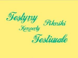 pikniki, festyny, koncerty, festiwale