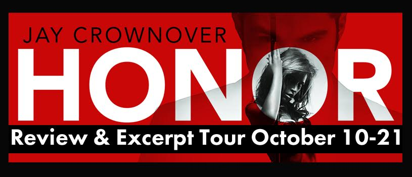 HONOR EXCERPT - A Jay Crownover Exclusive