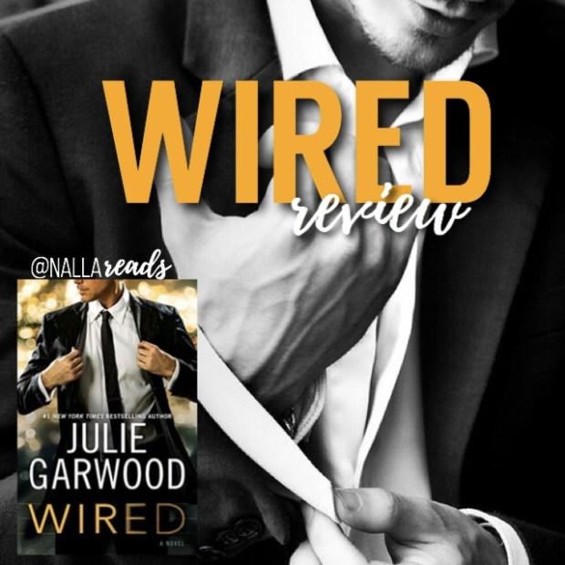 WIRED – A Julie Garwood Review – NallaReads