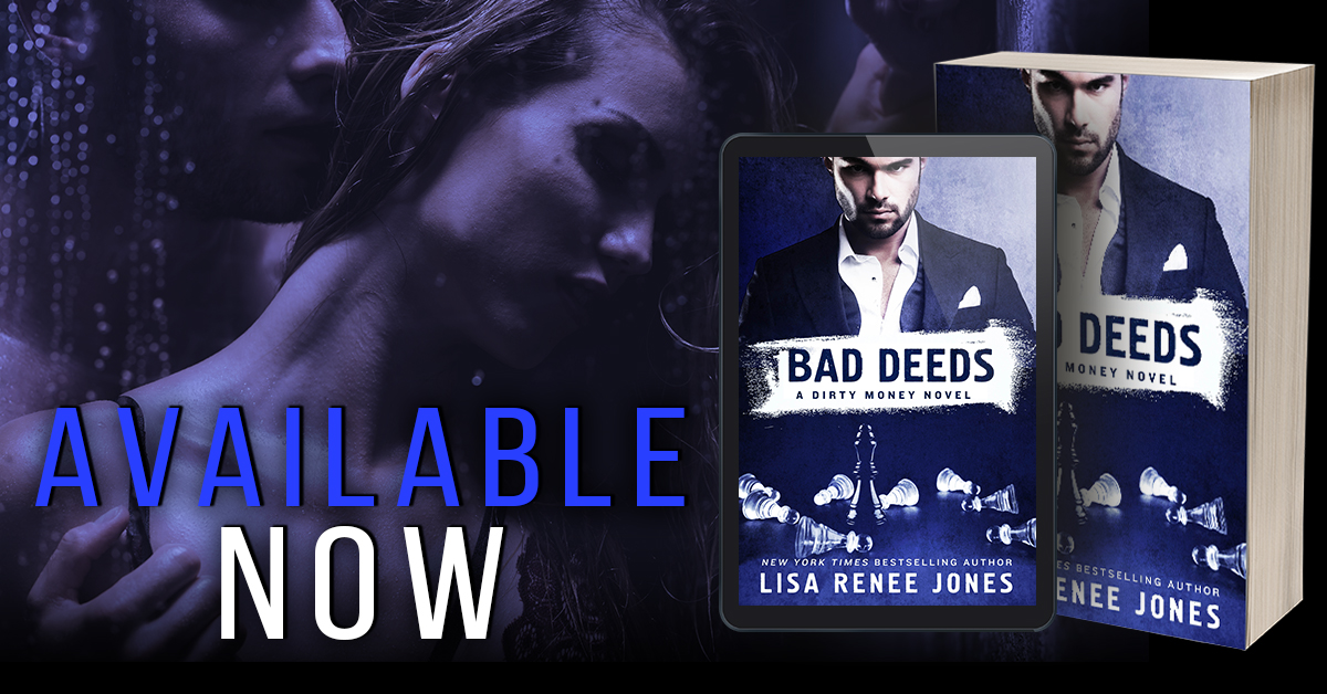 BAD DEEDS - A Lisa Renee Jones DIRTY MONEY SERIES Review
