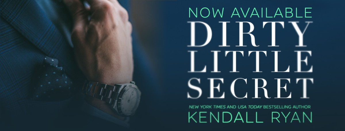 DIRTY LITTLE SECRET - A Kendall Ryan Review