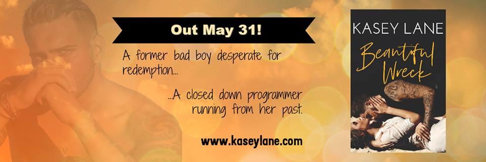 BEAUTIFUL WRECK - A Kasey Lane Review